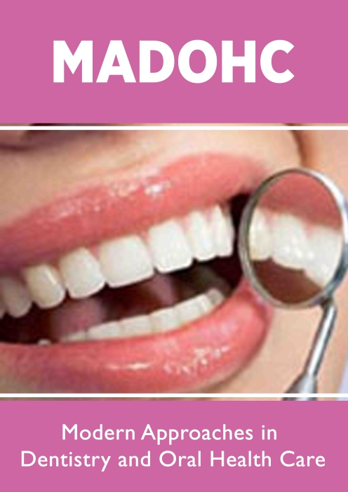 Lupine Publishers Modern Approaches in Dentistry and Oral Health Care